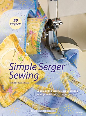 Image for Simple Serger Sewing