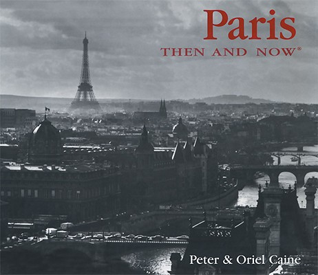 Image for Paris Then and Now (Then & Now)