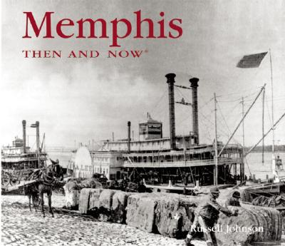 Image for Memphis Then and Now (Then & Now Thunder Bay)