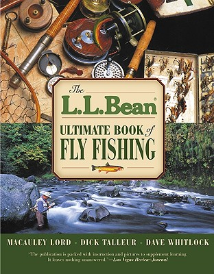 Image for The L.L. Bean Ultimate Book of Fly Fishing (L. L. Bean)