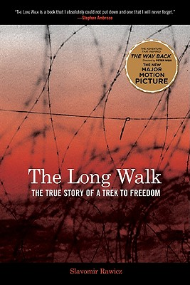 Long Walk: The True Story of a Trek to Freedom, Rawicz, Slavomir