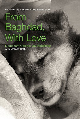 Image for From Baghdad, With Love: A Marine, the War, and a Dog Named Lava