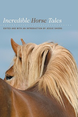 Image for Incredible Horse Tales (Incredible Tales)