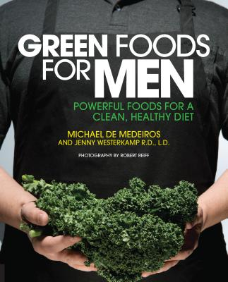 Image for GREEN FOODS FOR MEN : POWERFUL FOODS FOR