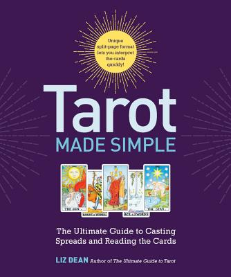Image for Tarot Made Simple: The Ultimate Guide to Casting Spreads and Reading the Cards