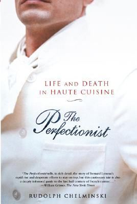 Image for Perfectionist: Life and Death in Haute Cuisine