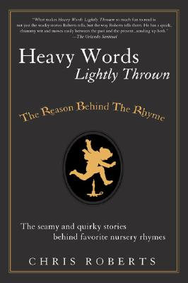 Image for HEAVY WORDS LIGHTLY THROWN : THE REASON