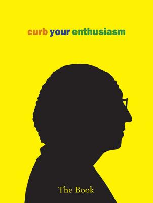 Image for Curb Your Enthusiasm: The Book