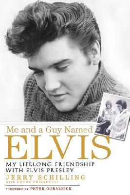 Image for Me and a Guy Named Elvis: My Lifelong Friendship with Elvis Presley