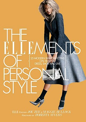 Image for ELLEMENTS OF PERSONAL STYLE, THE : 25 MODERN FASHION ICONS ON HOW TO DRESS, SHOP, AND LIVE
