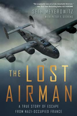 Image for The Lost Airman: A True Story of Escape from Nazi-Occupied France