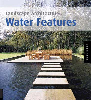 Image for LANDSCAPE ARCHITECTURE: WATER FEATURES