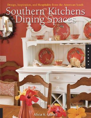 Image for Southern Kitchens and Dining Spaces: Design, Inspiration, and Hospitality from the American South