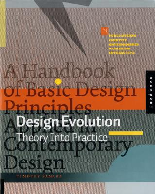 Design Evolution: Theory into Practice, Samara, Timothy