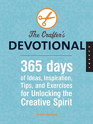 Image for Crafter's Devotional: 365 Days of Tips, Tricks, and Techniques for Unlocking Your Creative Spirit