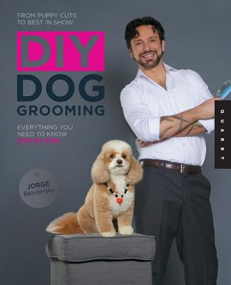 Image for DIY Dog Grooming, From Puppy Cuts to Best in Show: Everything You Need to Know, Step by Step