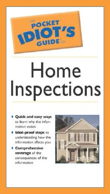 Image for The Pocket Idiot's Guide to Home Inspections