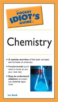 Image for The Pocket Idiot's Guide to Chemistry