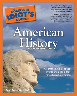Idiot's Guide To American History, Axelrod, Alan