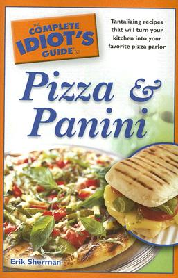 Image for COMPLETE IDIOT'S GUIDE TO PIZZA AND PANI