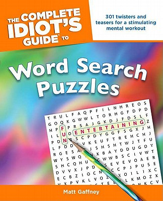 """The Complete Idiot's Guide to Word Search Puzzles, """"Gaffney, Matt"""""""