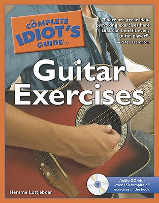 Image for The Complete Idiot's Guide to Guitar Exercises (Complete Idiot's Guides (Lifestyle Paperback))