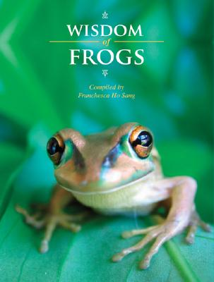 Image for Wisdom of Frogs (The Wisdom of Animals)