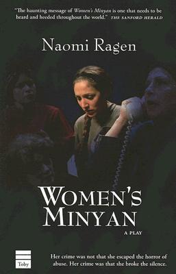 Women's Minyan, Naomi Ragen