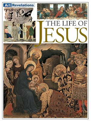 Image for Life of Jesus (Art Revelations)