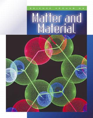 Image for Matter and Material (Science Around Us)