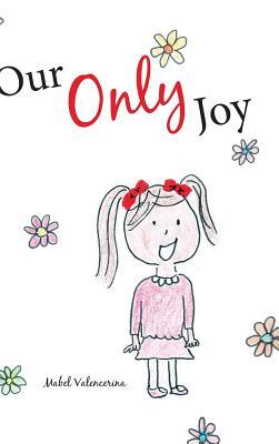 Our Only Joy, Valencerina, Mabel