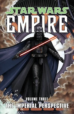 Star Wars: Empire Volume 3: The Imperial Perspective, Blackman, Haden