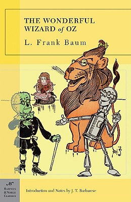 The Wonderful Wizard of Oz (Barnes & Noble Classics), L. Frank Baum