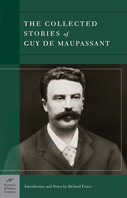 Image for Collected Stories of Guy de Maupassant (Barnes & Noble Classics Series)