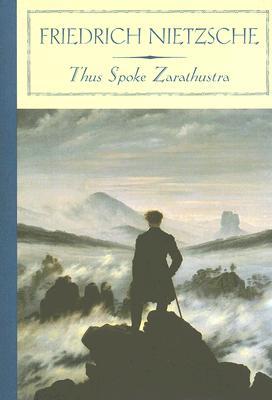 Thus Spoke Zarathustra (Barnes & Noble Classics Series), Friedrich Nietzsche