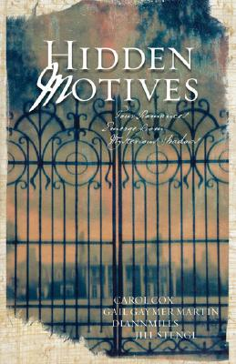 Image for Hidden Motives: Four Romances Emerge from Mysterious Shadows (Watcher in the Woods / Then Came Darkness / At the End of the Bayou / Buried in the Past)