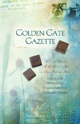 Image for Golden Gate Gazette: Web of Deceit/Missing Pages/Beyond the Flames/Misprint (Heartsong Novella Collection)