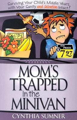Image for Mom's Trapped In The Minivan