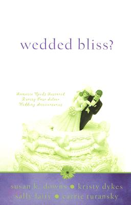 Image for Wedded Bliss?