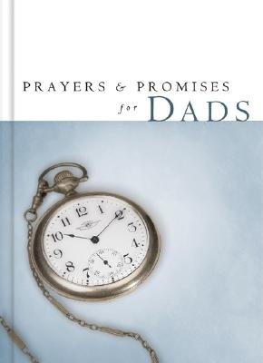 Image for Prayers and Promises for Dads (Prayers and Promises)