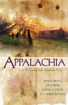 Image for Appalachia: Eagles for Anna/Afterglow/The Perfect Wife/Come Home to My Heart (Heartsong Novella Collection)