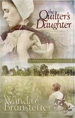Image for The Quilter's Daughter (Daughters of Lancaster County, Book 2)
