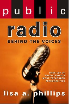 Image for Public Radio: Behind the Voices