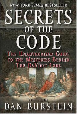 Image for Secrets Of The Code: The Unauthorized guide the the Mysteries behind