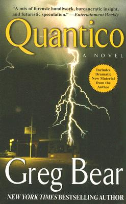 Quantico: A Novel, Greg Bear