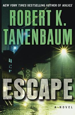 Escape, Tannenbaum, Robert
