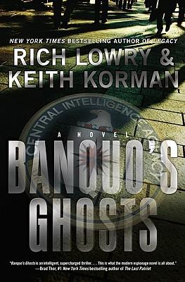 Banquo's Ghosts, Richard Lowry, Keith Korman