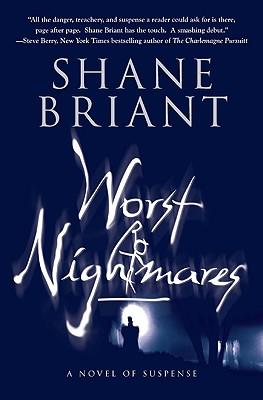 Worst Nightmares, Shane Briant