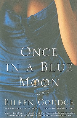 Once in a Blue Moon, Eileen Goudge