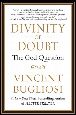 Image for Divinity of Doubt: The God Question
